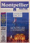 Montpellier notre ville journal municipal ville de montpellier - Journal de montpellier ...
