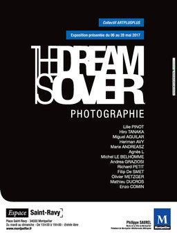 "Exposition "" THE DREAM IS OVER"" du 6 au 28 mai 2017"