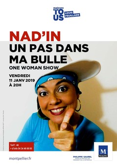 Un pas dans ma bulle - One woman show de Nad'In