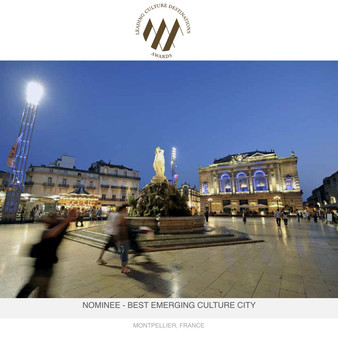 "Nomination de Montpellier aux ""Leading Culture Destinations Awards 2017"""